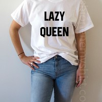 Lazy Queen - Unisex T-shirt for Women - shpfy