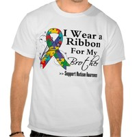 I wear the ribbon for my Brother - Autism Ribbon Tees
