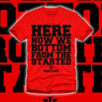 ILLxILL - ILL TIMES ILL CLOTHING — Started From The Bottom Shirt