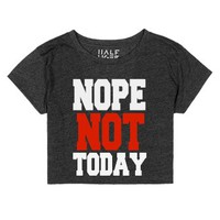 Nope Not Today-Female Heather Onyx T-Shirt