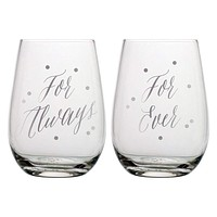 "SLANT COLLECTIONS ""FOR ALWAYS FOR EVER"" STEMLESS WINE GLASS SET OF 2"