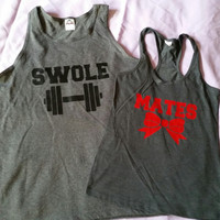 Swole Mates Couples Work Out Tanks or Tshirts. Couples Swole Mates gym Shirts. Couples shirts. Couples Fitness tanks
