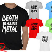 Mens Funny Steel Panther Slogan T-Shirt - DEATH TO ALL BUT METAL
