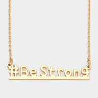 """""""#Be Strong"""" Bar Pendant Womens Necklace"""