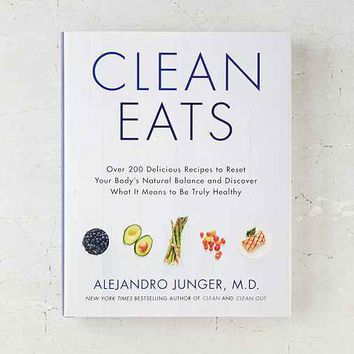 Clean Eats By Alejandro Junger