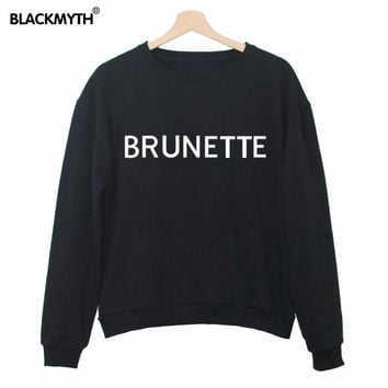 """BRUNETTE"" Printed Lettered Women Fashionable New Sweatshirt Long sleeve Loose Black White Cozy Tops"