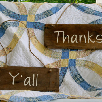 """Wedding Sign - Rustic, Wooden, Reclaimed Lumber - """"Thanks Y'all"""""""