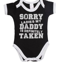 Sorry ladies my daddy is definitely taken funny baby boy/girl babygrow vest