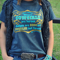 Cowgirls Are Heroes Stock Show Shirt