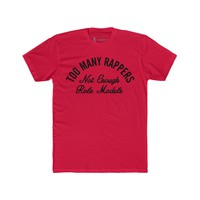 Too Many Rappers T-Shirt Red Quickstrike
