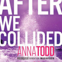 After We Collided (After Series #2)