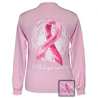 Girlie Girl Originals Faith Hope and Courage Breast Cancer Long Sleeves T Shirt