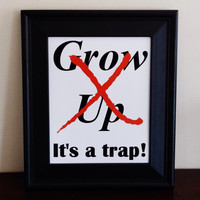 Don't Grow Up Peter Pan Art Print. Don't Grow Up, It's A Trap. Nursery Print. Home Decor.