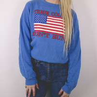 Vintage These Colors Don't Run Sweatshirt