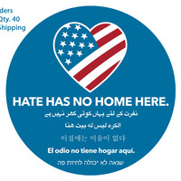 Hate Has No Home Here - Yard Signs, Magnets, Posters, Flags