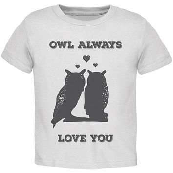Valentine's Day - Paws - Owl Always Love You White Toddler T-Shirt