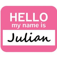 Julian Hello My Name Is Mouse Pad - No. 1