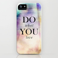 Do what you love iPhone & iPod Case by deadlydesigner