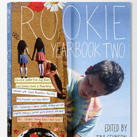 Rookie Yearbook Two By Tavi Gevinson - Urban Outfitters