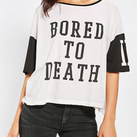 Urban Outfitters - Truly Madly Deeply Bored To Death Tee