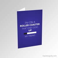 Roller Coaster Quote Fault In Our Stars Greeting Card