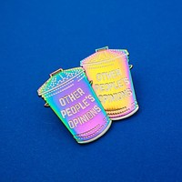 Other People's Opinions - Rainbow Enamel Pins