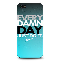 Every Damn Day Just Do It Nike Blue Combination iPhone 5   5S case