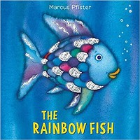 The Rainbow Fish ( Rainbow Fish )