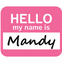 Mandy Hello My Name Is Mouse Pad