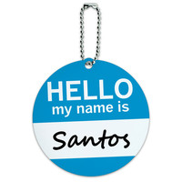 Santos Hello My Name Is Round ID Card Luggage Tag