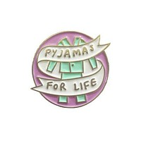 Pyjamas for Life Enamel Pin