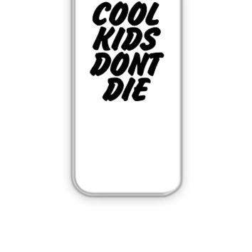 Cool Kids Don't Die - iPhone 5&5s Case