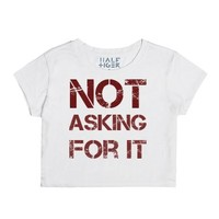 Not Asking For It-Female Snow T-Shirt