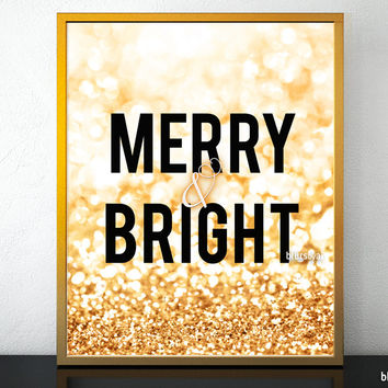 """Merry & Bright Printable Christmas decor in gold glitter, 8x10"""" and 16x20"""""""