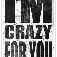Madonna Song Lyric Music Typography Art Print 80s - I'm Crazy For You----11 X 17 Poster