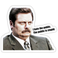 PARKS AND REC RON SWANSON (QUOTE ABOUT THE PUBLIC)