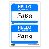 Papa Hello My Name Is - Sheet of 2 Stickers