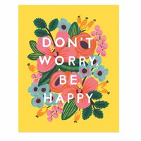 Rifle Paper Co: Don't Worry Be Happy Art Print