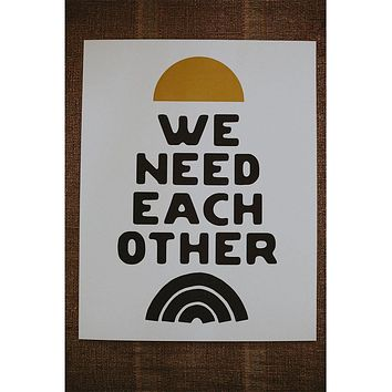 "'We Need Each Other' Letterpress 11"" x 14"""