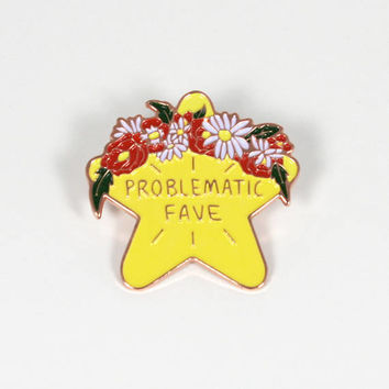 """Problematic Fave Enamel Pin - 1.5"""" Cute Enamel Pin with Rubber Butterfly Pinback"""