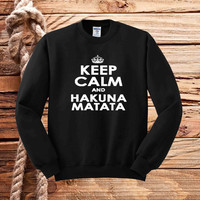 keep calm and hakuna matata sweater unisex adults