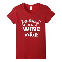 Oh Look It's Wine O'Clock Funny Shirt Wine Lover Gift