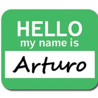 Arturo Hello My Name Is Mouse Pad