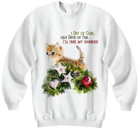 I'll Take My Chances Christmas Sweater for Cat Lovers