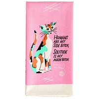 Humans are My Side Bitch Screen-Printed Dish Towel in Pink with Cats