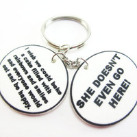 """Mean Girls """"She Doesn't Even Go Here"""" Keychain, Mean Girls Accessories, She Doesn't Even Go Here Accessories, Mean Girls Gift"""