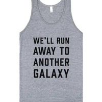 We'll Run Away To Another Galaxy-Unisex Athletic Grey Tank