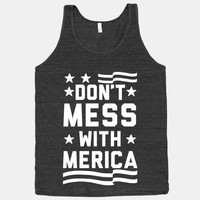 Don't Mess With Merica