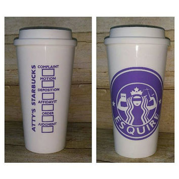 Attorney - Lawyer - Custom Starbucks Cup - Custom Reusable Coffee Cup - Personalized Attorney Cup with Blind Justice Mermaid