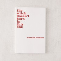 the witch doesn't burn in this one By Amanda Lovelace | Urban Outfitters